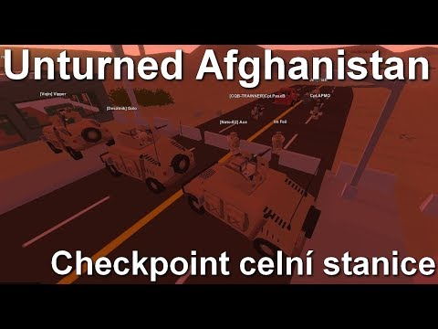 [S-M] Unturned Afghanistan - Checkpoint: celní stanice /w WW2 group