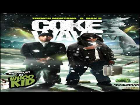 French Montana & Max B - Coke Wave (FULL MIXTAPE + DOWNLOAD LINK) (2009)