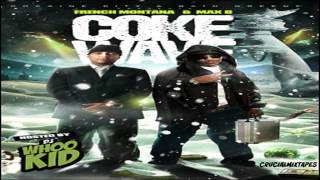 French Montana & Max B - Coke Wave (FULL MIXTAPE + DOWNLOAD LINK) (2009)