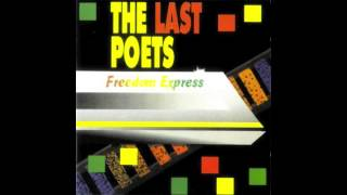 """Woodshed Walk"" - The Last Poets - FREEDOM EXPRESS - 1985"