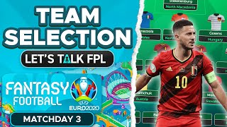 Download TEAM SELECTION MATCHDAY 3   TOP 10,000 - Wildcard active!   Euro 2020 Fantasy Tips