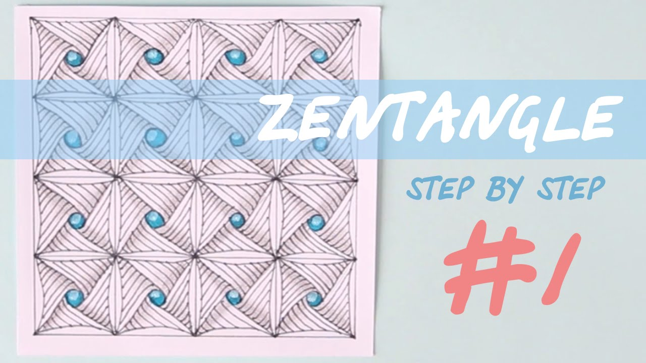 ZENTANGLE Step By Step | Tutorial #1 - YouTube