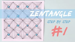 ZENTANGLE step by step | tutorial #1