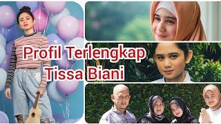 Download Profil Terlengkap Tissa Biani: Masa Kecil, Agama, Keluarga, Usia, Pendidikan, Pacar, Perjalan Karir
