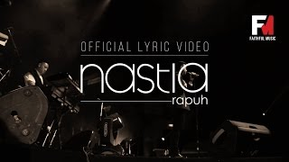 Video Rapuh - Nastia (Official Lyric Video) (OST Papa Ricky) download MP3, 3GP, MP4, WEBM, AVI, FLV April 2018