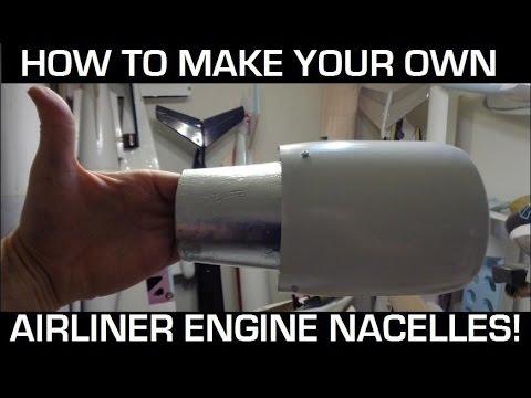 DIY Own RC Airliner Engine Nacelles!