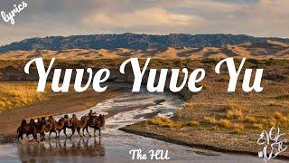 The HU- Yuve Yuve Yu (Lyrics)
