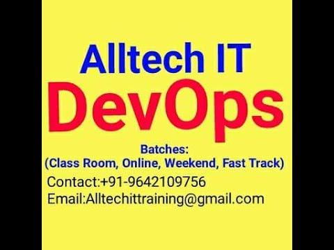 DevOps Session-2 @ Alltech IT, +91-9642109756