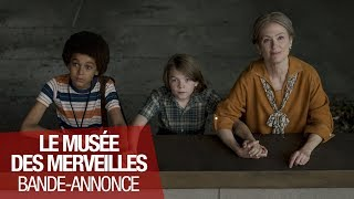 LE MUSEE DES MERVEILLES - Bande Annonce - VOST