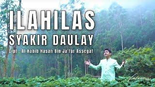 Official Music Video | Syakir Daulay - Ilahilas