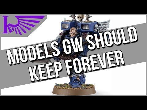 10(ish) Models That Games Workshop Should Keep Forever