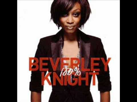 Beverley Knight - YouTube