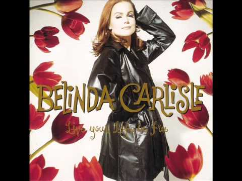 belinda carlisle live your life be free remix