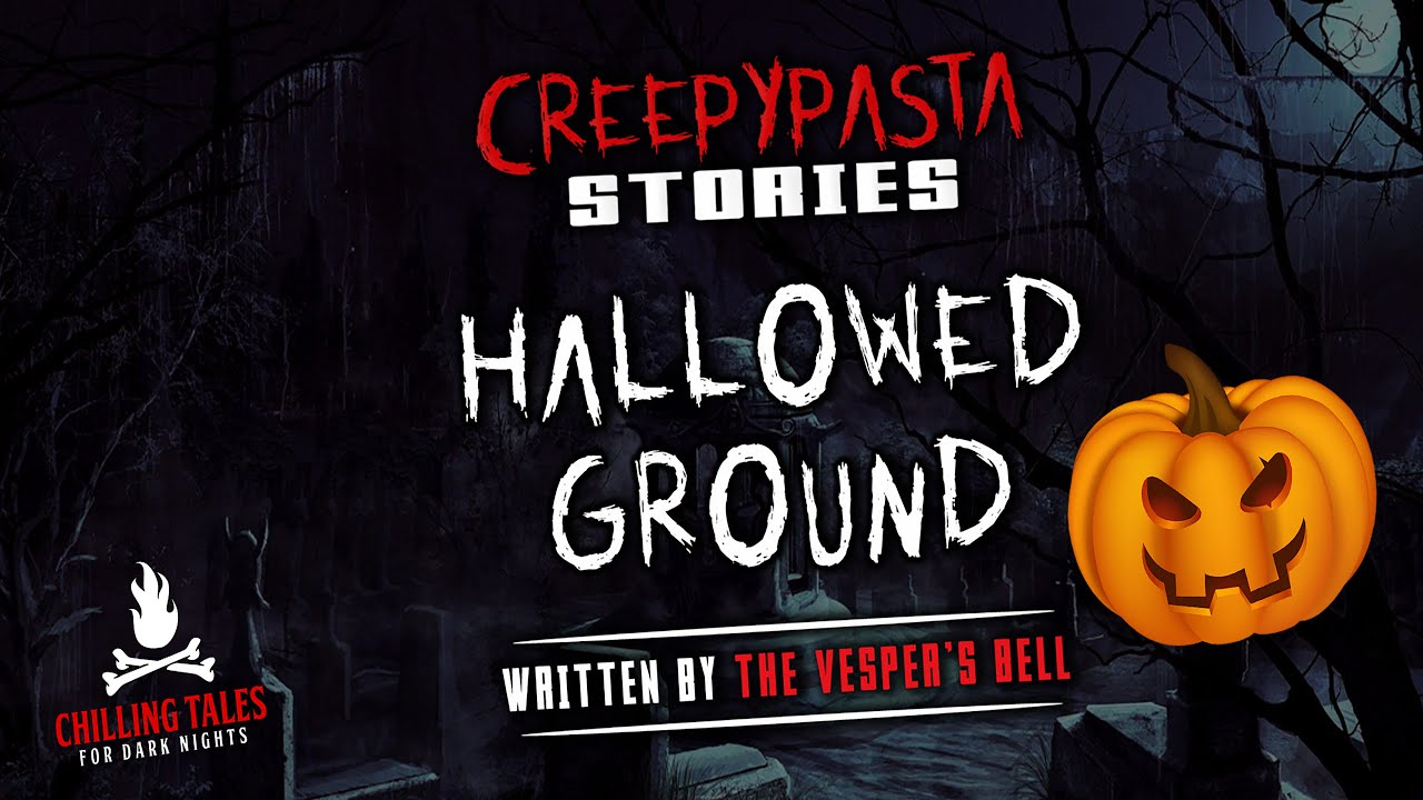 """Download """"Hallowed Ground"""" Creepypasta 💀 CHILLING TALES (Halloween Scary Story)"""