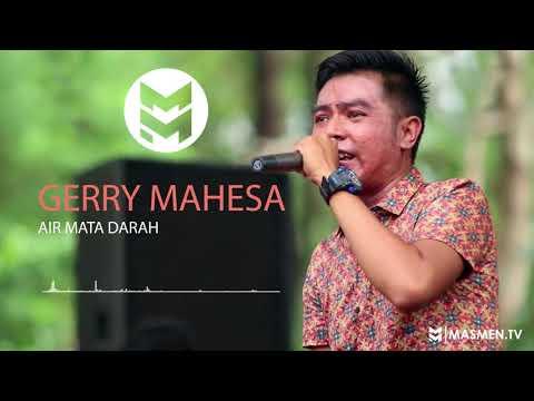 GERRY MAHESA - AIR MATA DARAH