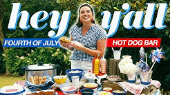 How To Prepare A Fourth Of July Hot Dog Bar | Hey Y'all | Southern Living