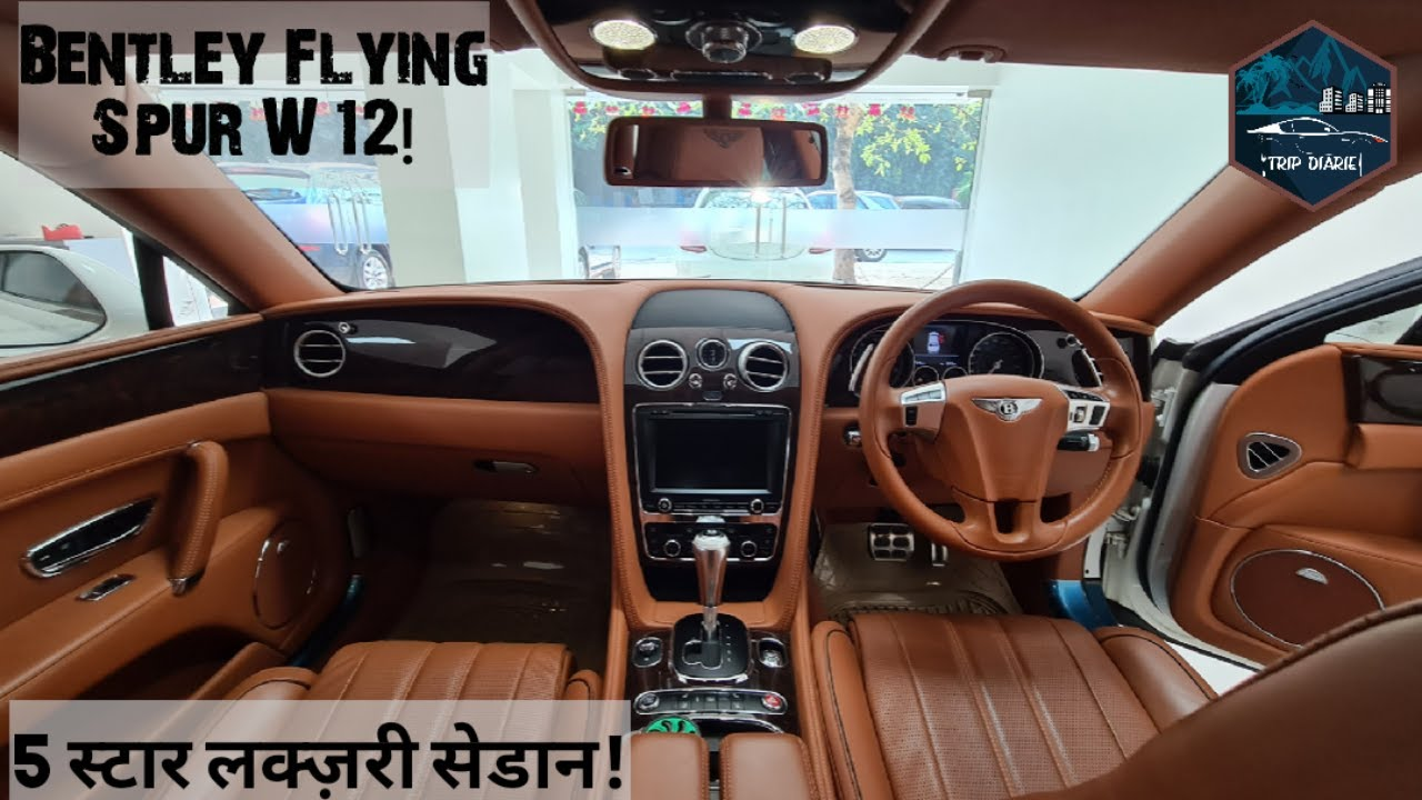 Bentley Flying Spur Final W12 For Sale Manish Dwivedi  Used Cars in Pune  Trip Diaries  TripDiarie