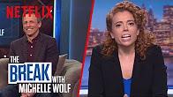 The Break with Michelle Wolf | FULL EPISODE - How Dare You!? | Netflix - Продолжительность: 28 минут
