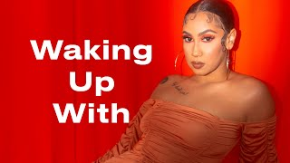 Queen Naija's Morning Routine: Daily Devotionals, Skincare & Vocal Warmups | Waking Up With | ELLE
