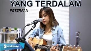 Download Mp3 Peterpan - Yang Terdalam  Cover By Sasa Tasia