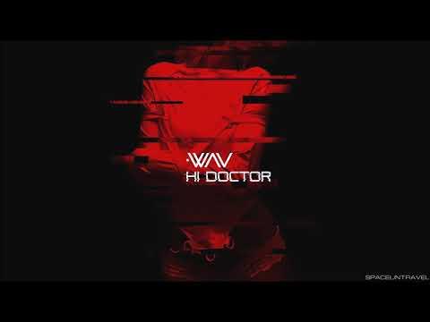 .WAV -  Hi Doctor