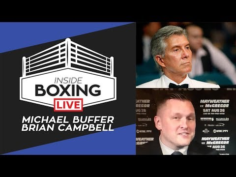 Inside Boxing Live - Episode 7 with Michael Buffer & Brian Campbell