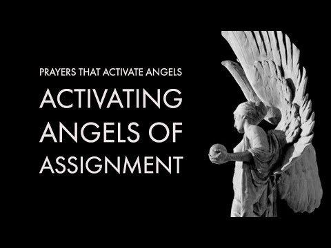 Activating Angels of Assignment | Prayers That Activate Angels