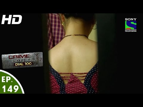 Crime Patrol Dial 100 - क्राइम पेट्रोल - Katiyabaaz-Episode 149 - 18th May, 2016