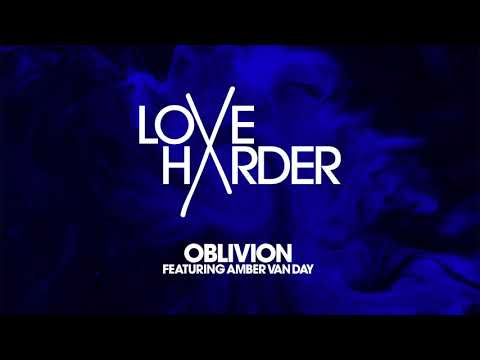 Love Harder - Oblivion feat. Amber Van Day (Cover Art Video) [Ultra Music]