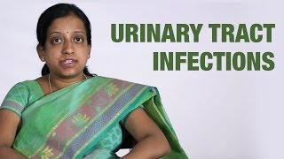 Urinary Tract Infections - Causes, Symptoms And Treatment