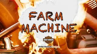 FARM MACHINE by H-D Bologna