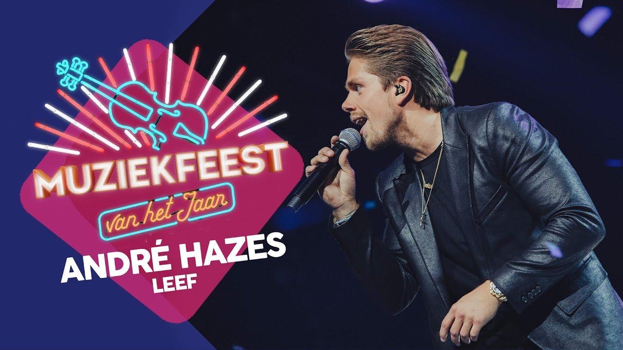 Andre Hazes Leef Muziekfeest Van Het Jaar 2017 Youtube