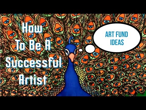 #15 Arts council funding and other art fund ideas - How to be a successful artist.