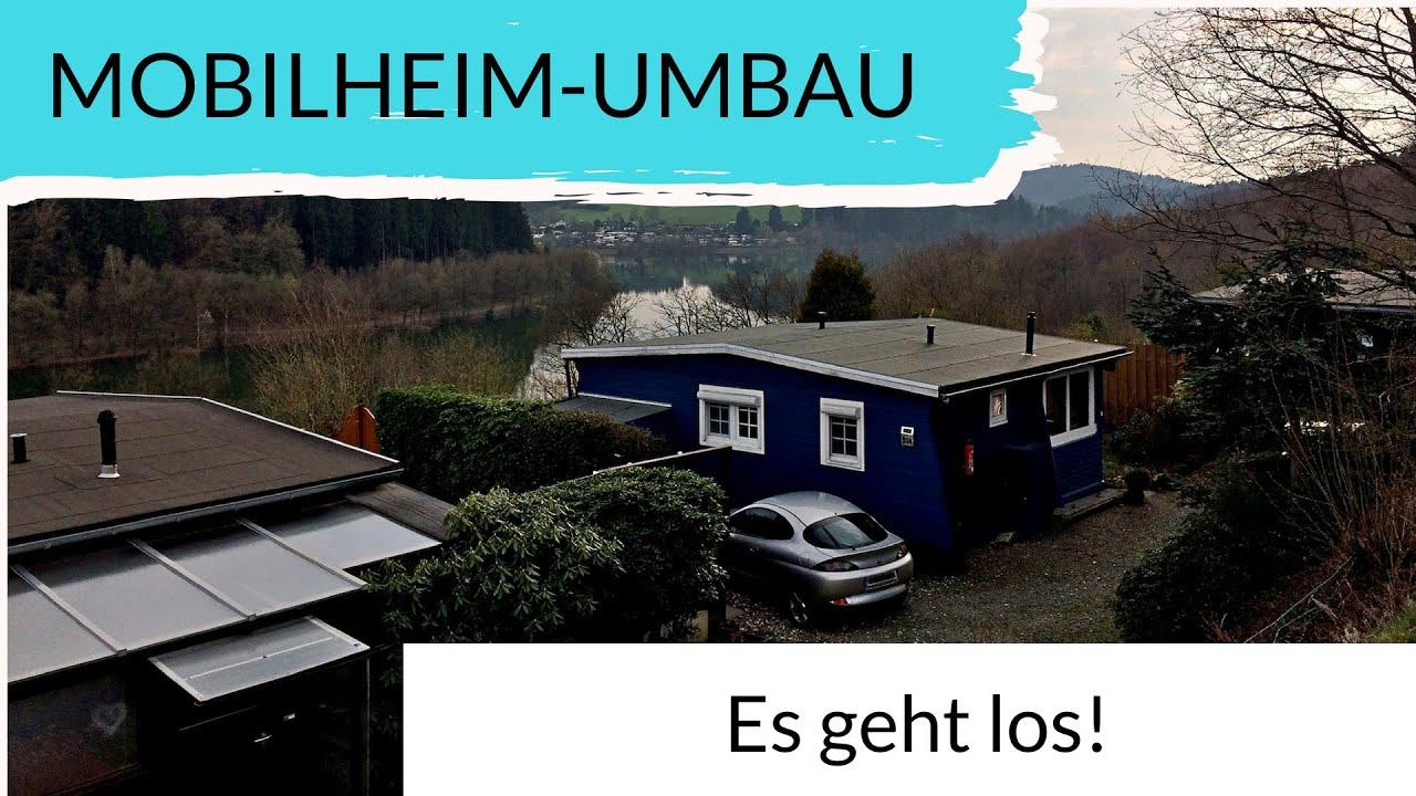 Mobilheim Mieten Westerwald : Mobilheim umbau tag unseres baulogs youtube