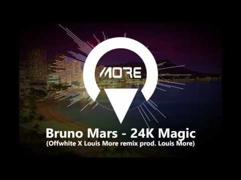 Bruno Mars - 24K Magic (Offwhite X Louis More Remix Prod. Louis More)