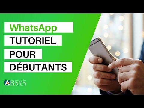 TUTO - Comment utiliser WhatsApp (débutants)