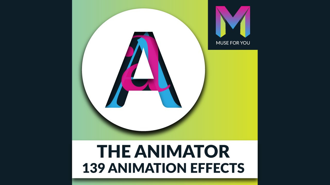 The Animator Widget | 139 Animation Effects | Adobe Muse CC | Muse For You