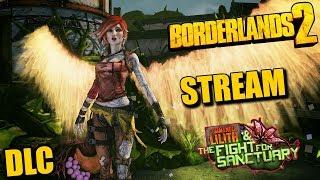 Borderlands 2: Commander Lilith & the Fight for Sanctuary [Полное прохождение]