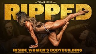 Ripped: Inside Women's Bodybuilding