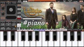Ishq Tamasha Ost Piano tutorial Hum Tv 2018