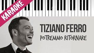 Tiziano Ferro | Potremmo Ritornare | Karaoke Piano con Testo