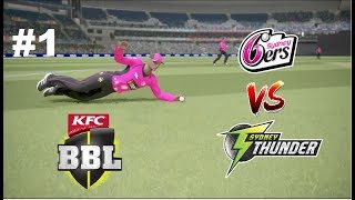Ashes Cricket - BBL Game 1 - Sixers vs Thunder