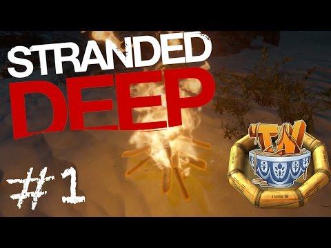 Stranded Deep - FIRE! I MADE FIRRREE!! - Ep 1!
