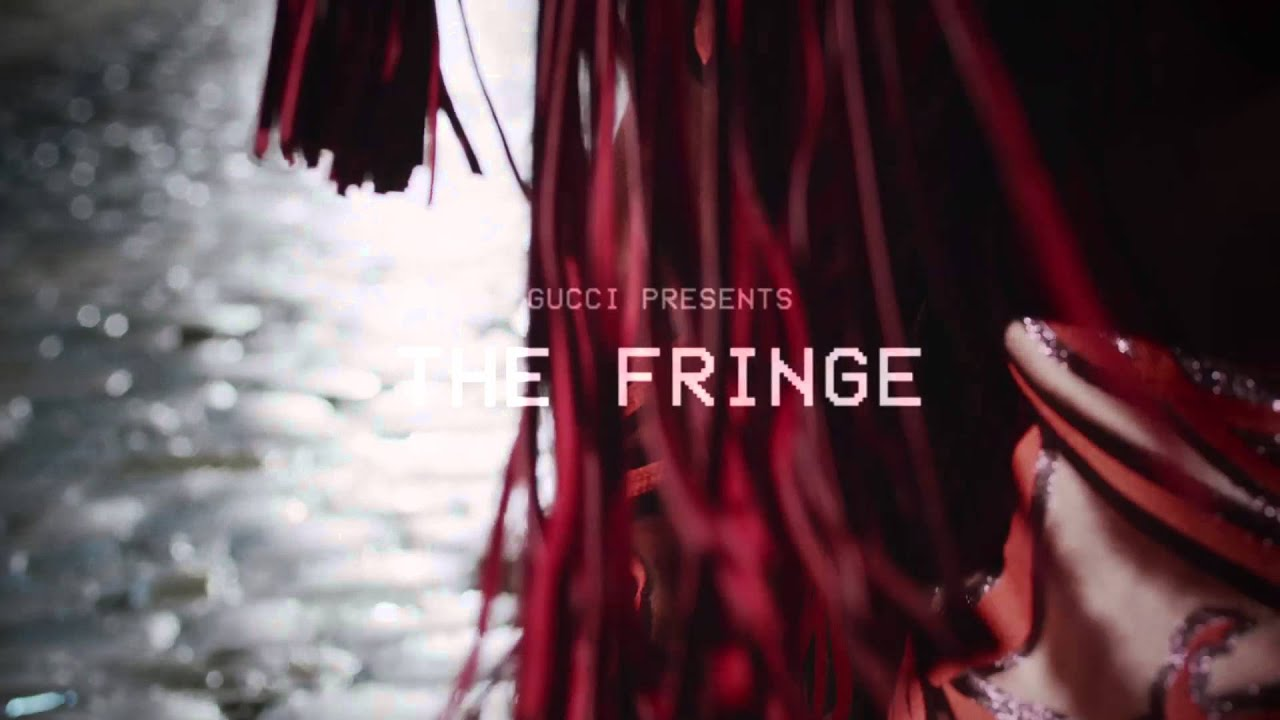 "Gucci Presents: First Look at ""The Fringe"""