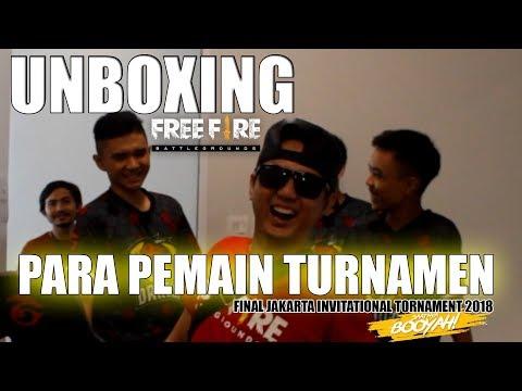 UNBOXING PARA FINAL JAKARTA INVIT TURNAMENT 2018 - GARENA FREE FIRE