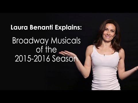 Laura Benanti Explains: Broadway Musicals of the 2015-2016 Season
