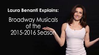 Laura Benanti Explains: Broadway Musicals of the 2015-2016 Season