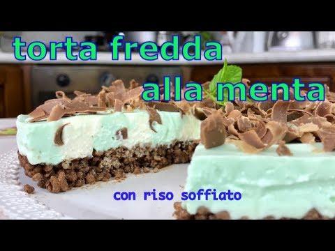 TORTA FREDDA ALLA MENTA CON RISO SOFFIATO senza cottura - cold cake with mint with puffed rice