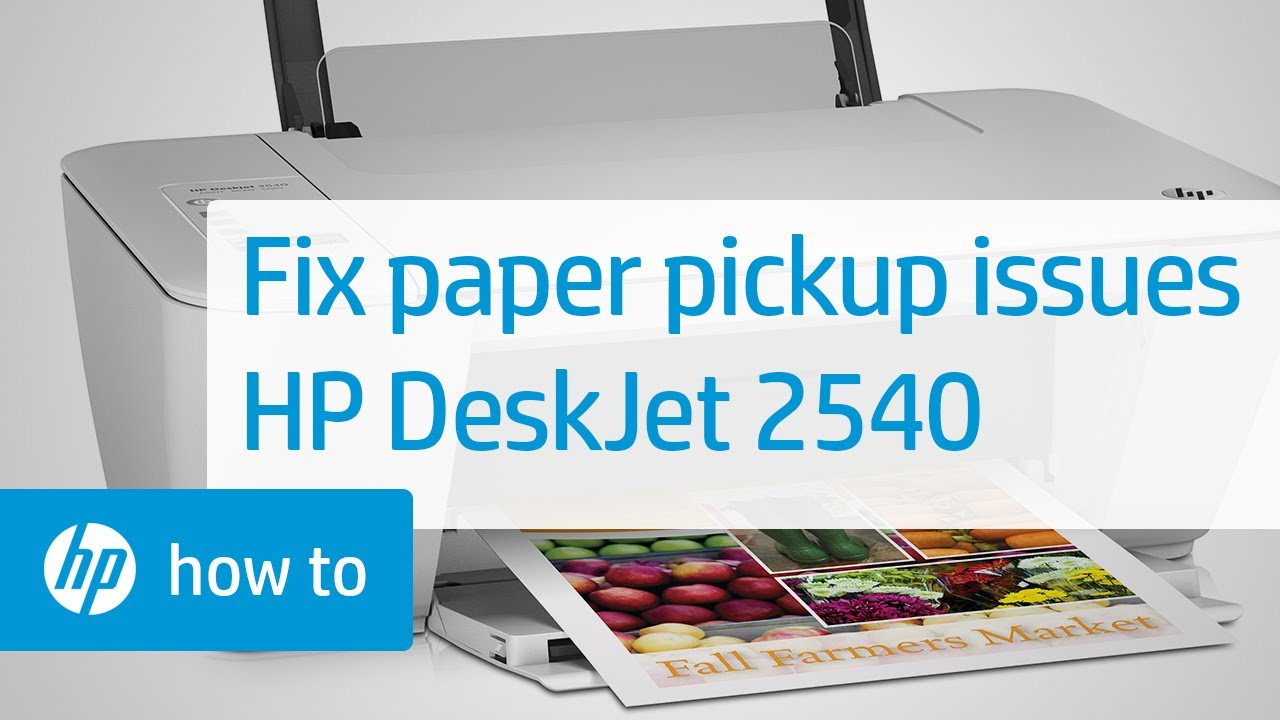 Fixing Paper Pick Up Issues Hp Deskjet 2540 All In One