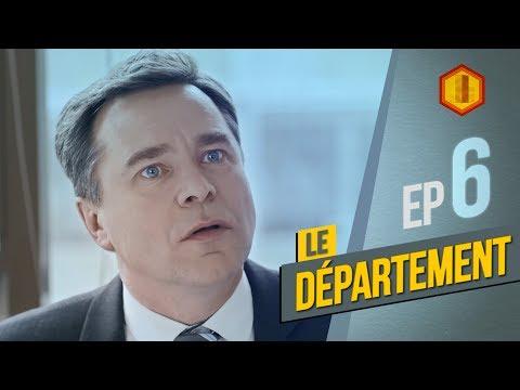 LE DÉPARTEMENT - S2 Ep 6 - L'urgence